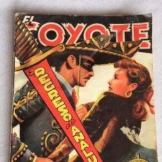 Libros de segunda mano: EL COYOTE Nº 69 .EL REGRESO DE ANALUPE .1ª EDICIÓN 1948. Lote 207677000
