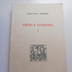 Libros de segunda mano: CRÍTICA LITERÀRIA 1. (JOAN PONS I MARQUÈS). Lote 207716517