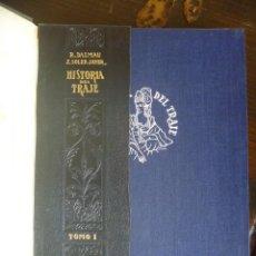 Libros de segunda mano: HISTORIA DEL TRAJE DALMAU & SOLER 1946 TOMO I LIQUIDACIÓN LEER DESCRIPCIÓN OFERTA. Lote 207735855