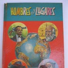 Libros de segunda mano: BIBLIOTECA CULTURAL - Nº 1 - HOMBRES Y LUGARES - EDITORIAL CULTURA Y PROGRESO - AÑO 1969.. Lote 207746888