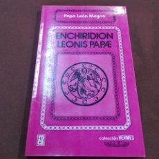 Livres d'occasion: ENCHIRIDION LEONIS PAPAE - PAPA LEÓN MAGNO - COLECCIÓN HERMES - ES3. Lote 207758302