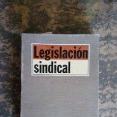 Libros de segunda mano: LEGISLACIÓN SINDICAL. ALFREDO MONTOYA MELGAR. EDITORIAL TECNOS,S.A.. Lote 207818935