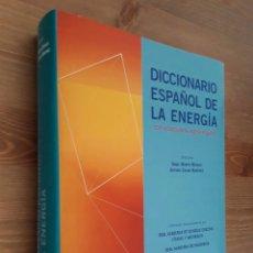 Libros de segunda mano: DICCIONARIO ESPAÑOL DE LA ENERGIA CON VOCABULARIO INGLÉS-ESPAÑOL . RED ELÉCTRICA DE ESPAÑA 2003. Lote 207841357
