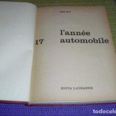 Libros de segunda mano: L'ANNÉ AUTOMOBILE 1969-1970. Lote 207867757