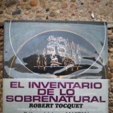 Libros de segunda mano: ENCICLOPEDIA - EL INVENTARIO DE LO SOBRENATURAL - ROBERT TOQUET - - ENVÍO CERTIFICADO 6,99. Lote 207877395