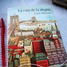 Libros de segunda mano: LA CASA DE LA ALEGRÍA - EDITH WARTON -ALBA MINUS - ENVÍO CERTIFICADO 6,99. Lote 207887402