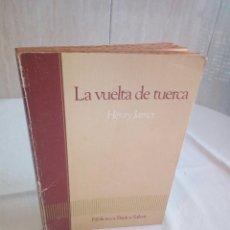 Libros de segunda mano: 561-LA VUELTA DE TUERCA, HENRY JAMES, SALVAT, 1985. Lote 207933283