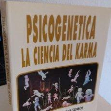Livros em segunda mão: PSICOGENÉTICA LA CIENCIA DEL KARMA LA RESPUESTA A QUIENES SOMOS - AMADO, ADELA. Lote 207943897