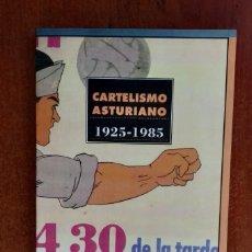 Libros de segunda mano: CARTELISMO ASTURIANO. ( 1925 / 1985 ) - FRANCISCO JOSE MONTES. Lote 207944945