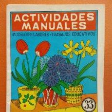 Libri di seconda mano: FLORES DE PAPEL. Nº 33. ACTIVIDADES MANUALES. EDITORIAL MIGUEL A SALVATELLA. Lote 207947768