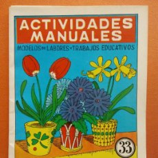 Livres d'occasion: FLORES DE PAPEL. Nº 33. ACTIVIDADES MANUALES. EDITORIAL MIGUEL A SALVATELLA. Lote 207947823