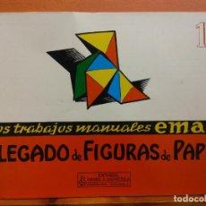 Libri di seconda mano: PLEGADO DE FIGURAS DE PAPEL Nº15. TRABAJOS MANUALES. EDITORIAL MIGUEL A SALVATELLA. Lote 207948806