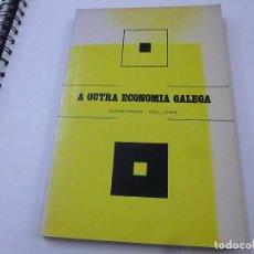 Libri di seconda mano: A OUTRA ECONOMIA GALEGA -- ALBINO PRADA / ABEL LOPEZ -- GALICIA - 1979 -- EN GALLEGO - N 1. Lote 271971118