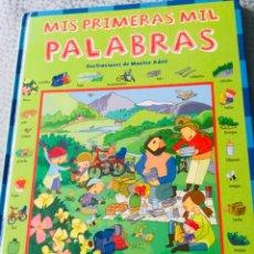 Libros de segunda mano: LIBRO MIS PRIMERAS MIL PALABRAS DE MONTSE ADELL. BUEN ESTADO. Lote 207979531