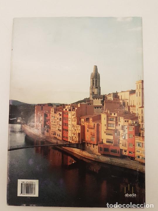 Libros de segunda mano: GIRONA ENCISA, (QUIM TORRA), UNIC EN VENTA, ED. ABADIA, 2005, ILUSTRAT - Foto 17 - 207997105