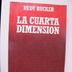 Libros de segunda mano: LA CUARTA DIMENSIÓN.- RUDY RUCKER.- BIBLIOTECA CIENTÍFICA SALVAT.1984. Lote 208008025