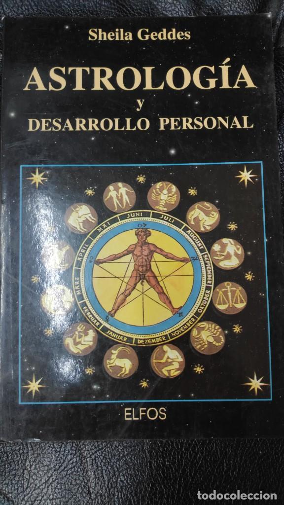 ASTROLOGIA Y DESARROLLO PERSONAL ( SHEILA GEDDES ) (Libros de Segunda Mano - Ciencias, Manuales y Oficios - Otros)
