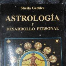 Libros de segunda mano: ASTROLOGIA Y DESARROLLO PERSONAL ( SHEILA GEDDES ). Lote 208034487