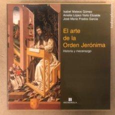Libros de segunda mano: EL ARTE DE LA ORDEN JERONIMA: HISTORIA Y MECENAZGO. VV.AA. EDITA IBERDROLA (1999).. Lote 208044873
