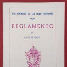 Libros de segunda mano: REGLAMENTO DE ALUMNOS REAL SEMINARIO DE SAN CARLOS BORROMEO, SALAMANCA 1947. Lote 208065137