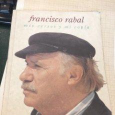 Libros de segunda mano: FRANCISCO RABAL - DEDICADO Y FIRMADO - MIS VERSOS Y MI COPLA.. Lote 208068545