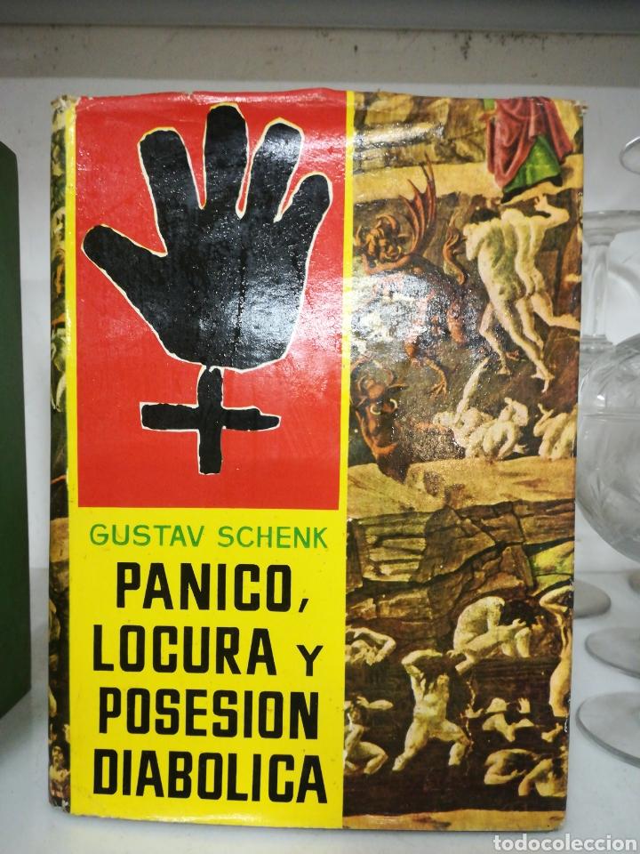 PÁNICO LOCURA Y POSESIÓN DIABÓLICA-1ª EDICIÓN 1962 (Libros de Segunda Mano - Parapsicología y Esoterismo - Otros)