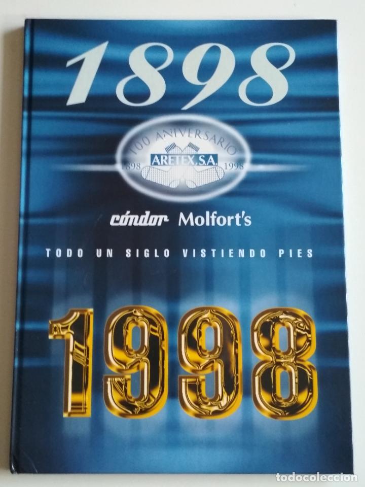 LIBRO 100 ANIVERSARIO ARETEX, S.A MARCAS CALCETINES CÓNDOR MOLFORT'S (1898-1998) (Libros de Segunda Mano - Historia - Otros)