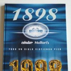Libros de segunda mano: LIBRO 100 ANIVERSARIO ARETEX, S.A MARCAS CALCETINES CÓNDOR MOLFORT'S (1898-1998). Lote 208113267