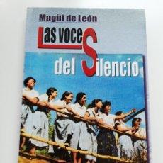 Libros de segunda mano: LAS VOCES DEL SILENCIO (MAGÜI DE LEÓN). Lote 208134858