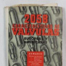 Libros de segunda mano: 2058 CARACTERÍSTICAS DE VÁLVULAS EUROPEAS Y AMERICANAS. Lote 208144031