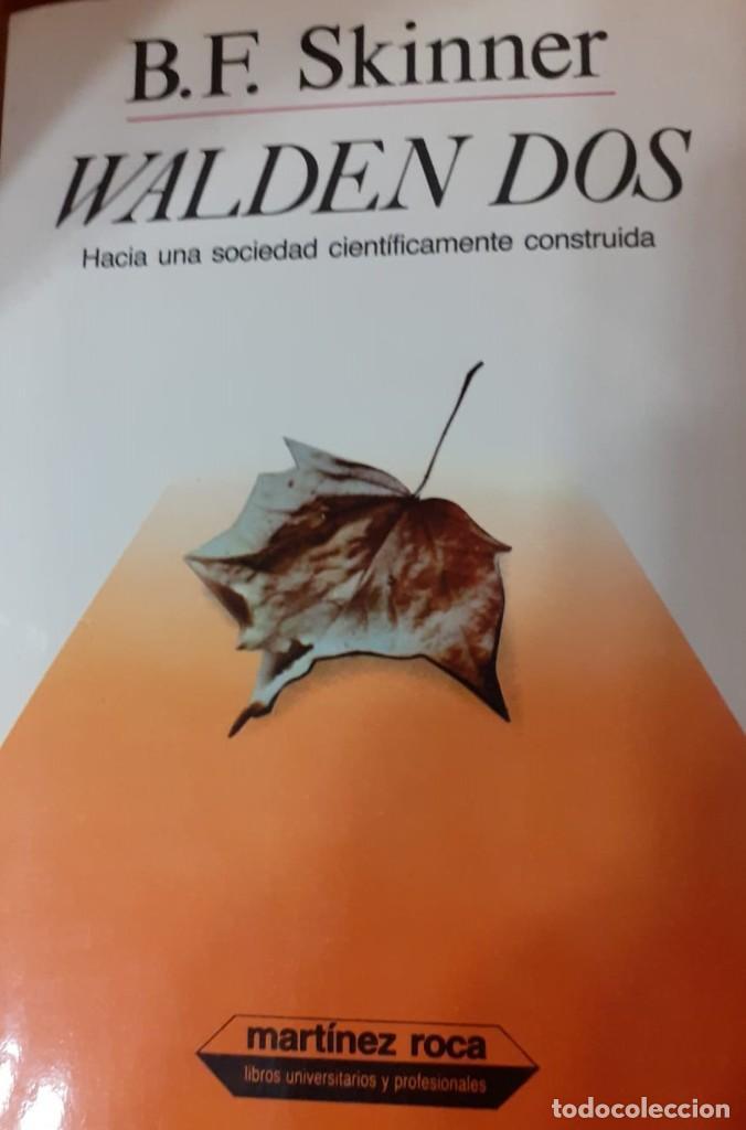 LIBRO WALDEN DOS-B.F.SKINNER-ED MARTINEZ ROCA (Libros de Segunda Mano - Pensamiento - Otros)