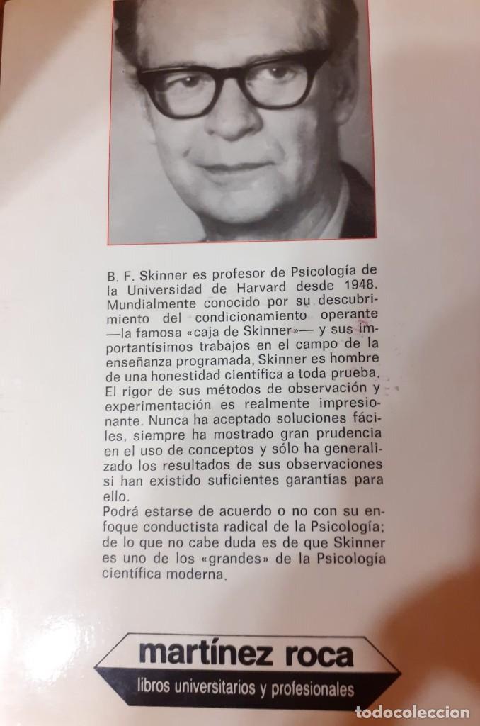 Libros de segunda mano: LIBRO WALDEN DOS-B.F.SKINNER-ED MARTINEZ ROCA - Foto 2 - 208144048