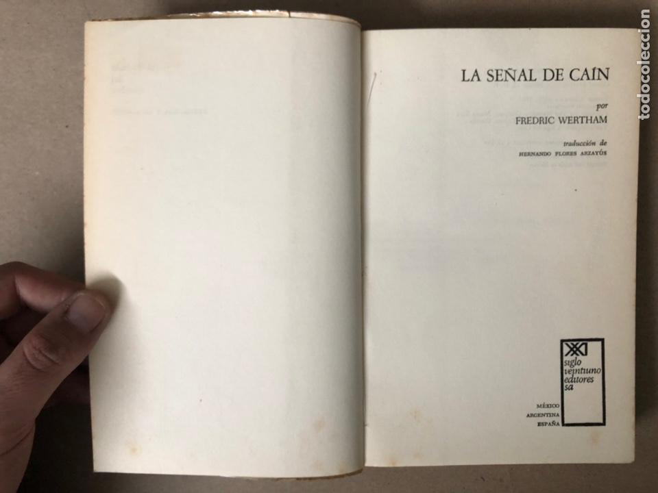 Libros de segunda mano: LA SEÑAL DE CAÍN (SOBRE LA VIOLENCIA HUMANA). FREDRIC WERTHAM. SIGLO VEINTIUNO EDITORES 1971. - Foto 2 - 208165653