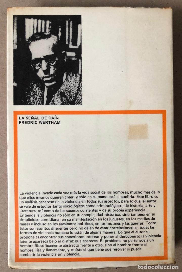 Libros de segunda mano: LA SEÑAL DE CAÍN (SOBRE LA VIOLENCIA HUMANA). FREDRIC WERTHAM. SIGLO VEINTIUNO EDITORES 1971. - Foto 11 - 208165653