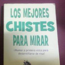 Libros de segunda mano: LOS MEJORES CHISTES PARA MIRAR. Lote 208166596