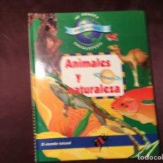 Libros de segunda mano: LIBRO ANIMALES Y NATURALEZA. Lote 208181672