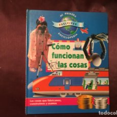 Libros de segunda mano: LIBRO COMO FUNCIONAN LAS COSAS. Lote 208181781