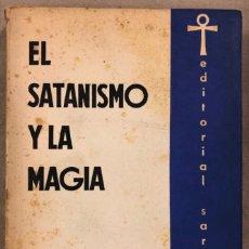 Libros de segunda mano: EL SATANISMO Y LA MAGIA. JULES BOIS. EDITORIAL SAROS 1955.. Lote 208191517