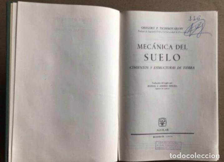 Libros de segunda mano: MECÁNICA DEL SUELO, CIMIENTOS Y ESTRUCTURAS DE TIERRA, POR GREGORY P. TSCHEBOTARIOFF. AGUILAR 1960 - Foto 3 - 208200288