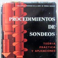 Libros de segunda mano: PROCEDIMIENTOS DE SONDEOS. JESÚS PUY HUARTE. EDICIONES J.E.N. 1977.. Lote 208200356