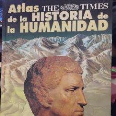 Libros de segunda mano: ATLAS DE LA HISTORIA DE LA HUMANIDAD. THE TIMES. Lote 208200663