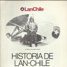 Libros de segunda mano: SERGIO BARRIGA KREFT-HISTORIA DE LAN CHILE.PRIMERA PARTE.1929-1964.1983.. Lote 208242321