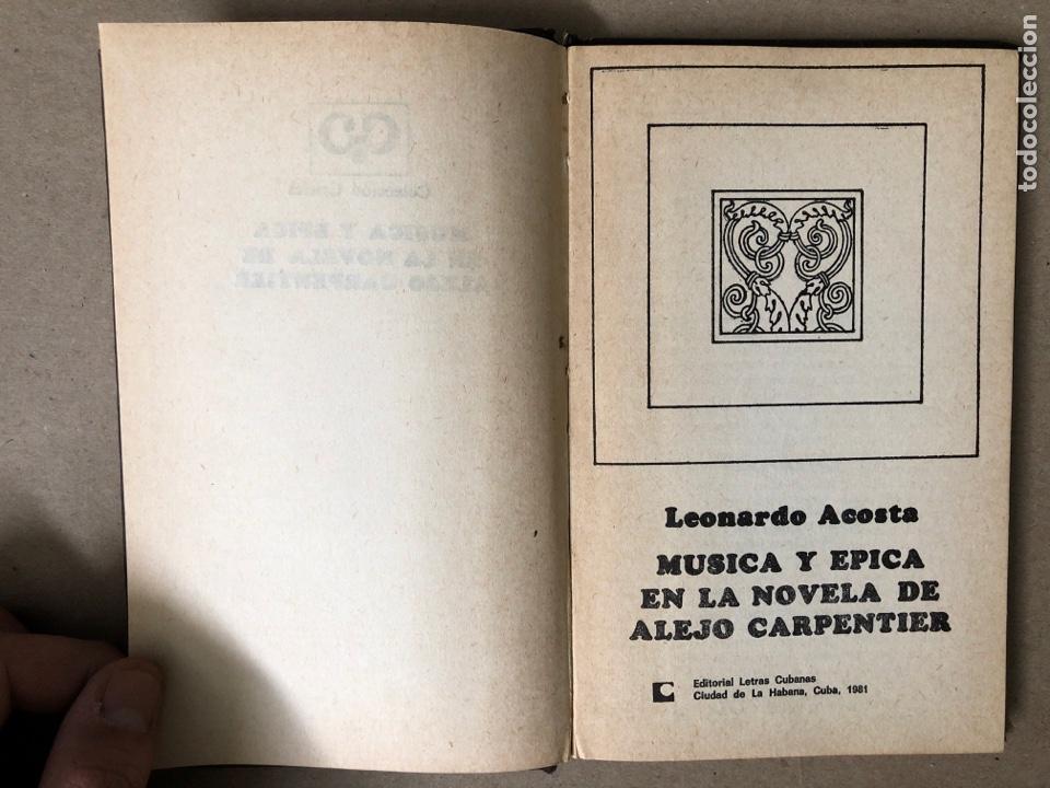 Libros de segunda mano: MÚSICA Y ÉPICA EN LA NOVELA DE ALEJO CARPENTIER. LEONARDO ACOSTA. EDITORIAL LETRAS CUBANAS 1981. - Foto 2 - 208272758