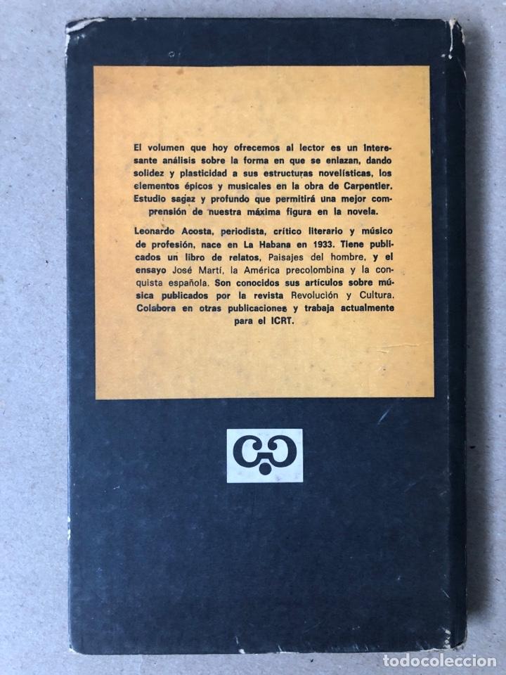 Libros de segunda mano: MÚSICA Y ÉPICA EN LA NOVELA DE ALEJO CARPENTIER. LEONARDO ACOSTA. EDITORIAL LETRAS CUBANAS 1981. - Foto 8 - 208272758