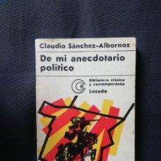 Libros de segunda mano: DE MI ANECDOTARIO POLÍTICO - CLAUDIO SÁNCHEZ-ALBORNOZ. Lote 208274325