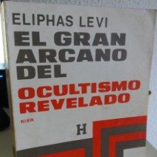 Livros em segunda mão: EL GRAN ARCANO DEL OCULTISMO REVELADO - LEVI, ELIPHAS. Lote 208303303