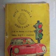 Libros de segunda mano: ANTIGUO LIBRO DE LA AUTOESCUELA GADITANA.. Lote 208323032