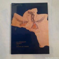 Libros de segunda mano: LA CIVILIZACIÓN MINOICA Y EL PALACIO DE CNOSOS. SONIA DI NEUHOFF. 78 PGS. COLOR. 23,5 × 17 CM.. Lote 208351135