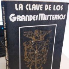 Livros em segunda mão: LA CLAVE DE LOS GRANDES MISTERIOS - LEVI, ELIPHAS. Lote 208365858