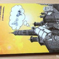 Libros de segunda mano: RELATOS DEL CASCO VIEJO - MANUEL GARROS SIERRA - ARAGON ZARAGOZA U-102. Lote 208412470